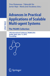 Advances in Practical Applications of Scalable Multi-agent Systems. The PAAMS Collection by Yves Demazeau