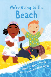 We're Going to the Beach by Nancy Streza