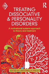 Treating Dissociative and Personality Disorders by Antonella Ivaldi