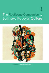 The Routledge Companion to Latina/o Popular Culture by Frederick Luis Aldama