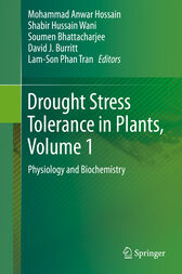 Drought Stress Tolerance in Plants, Vol 1 by Mohammad Anwar Hossain