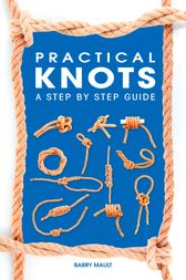 Practical Knots by Barry Mault