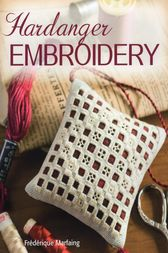 Hardanger Embroidery by Frederique Marfaing