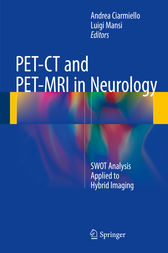 PET-CT and PET-MRI in Neurology by Andrea Ciarmiello