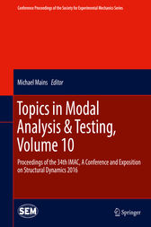 Topics in Modal Analysis & Testing, Volume 10 by Michael Mains