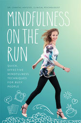 Mindfulness on the Run by Chantal Hofstee