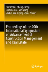 Proceedings of the 20th International Symposium on Advancement of Construction Management and Real Estate by Yuzhe Wu
