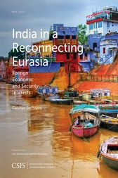 India in a Reconnecting Eurasia by Gulshan Sachdeva
