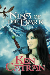 Nina of the Dark by Ken Catran