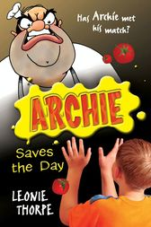 Archie Saves the Day by Leonie Thorpe