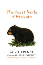 The Secret World Of Wombats by Bruce Whatley