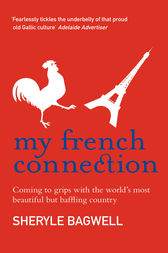 My French Connection by Sheryle Bagwell