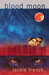 Blood Moon by Jackie French