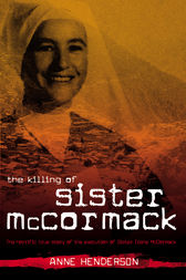 The Killing of Sister McCormack by Anne Henderson