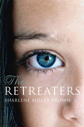 The Retreaters: A Novel by Sharlene Brown