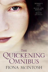 The Quickening by Fiona McIntosh
