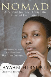 Nomad: A Personal Journey Through the Clash of Civilizations by Ayaan Hirsi Ali