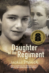 Daughter of the Regiment by Jackie French