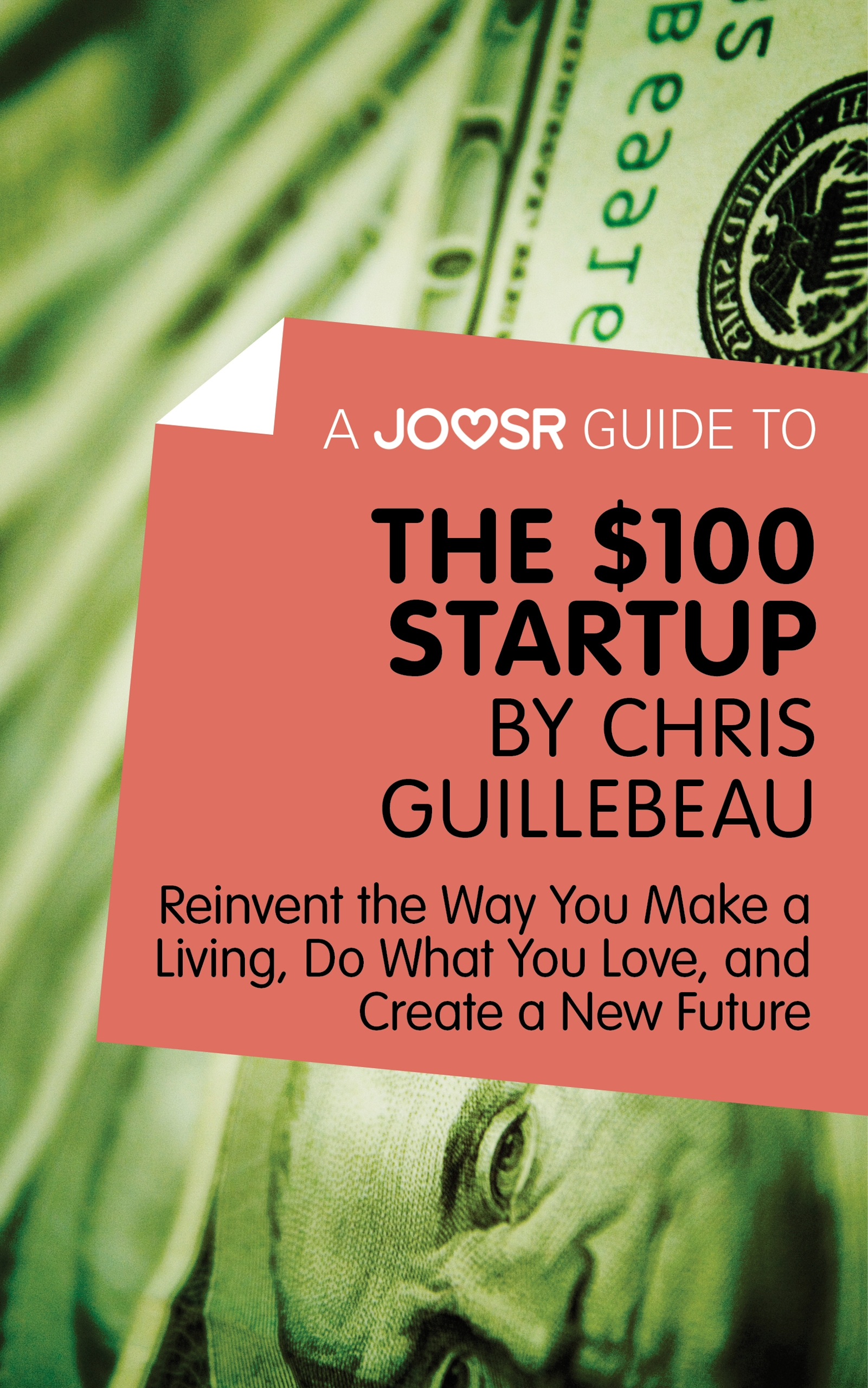 Download Ebook A Joosr Guide to... The $100 Start-Up by Chris Guillebeau by Joosr Pdf