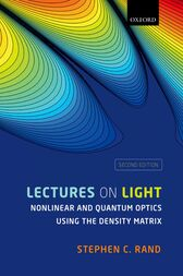 Lectures on Light by Stephen C. Rand
