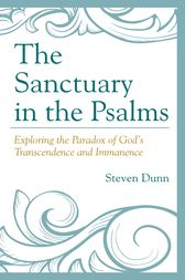 The Sanctuary in the Psalms by Steven Dunn