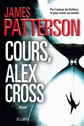 Cours, Alex Cross by James Patterson