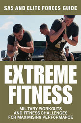 Extreme Fitness: SAS & Elite Forces Guide