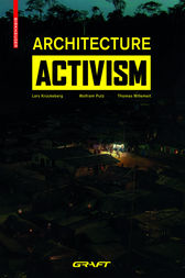 Architecture Activism by GRAFT