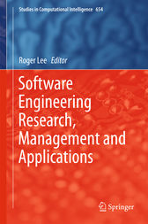 Software Engineering Research, Management and Applications by Roger Lee