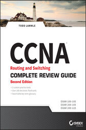 CCNA Routing and Switching Complete Review Guide by Todd Lammle