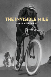 Invisible Mile by David Coventry
