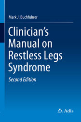 Clinician's Manual on Restless Legs Syndrome by Mark J. Buchfuhrer