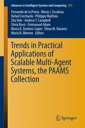 Trends in Practical Applications of Scalable Multi-Agent Systems, the PAAMS Collection