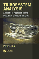 Tribosystem Analysis: A Practical Approach to the Diagnosis of Wear Problems