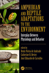 Amphibian and Reptile Adaptations to the Environment by Denis Vieira de Andrade
