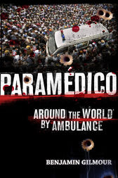 Paramedico: World adventures by ambulance