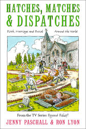 Hatches, Matches and Despatches by Jenny Paschall