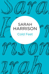 Cold Feet by Sarah Harrison
