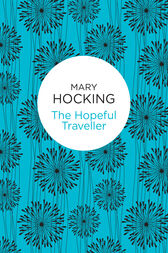 The Hopeful Traveller by Mary Hocking