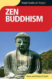 Zen Buddhism - Simple Guides by Diana St. Ruth