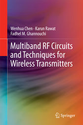 Multiband RF Circuits and Techniques for Wireless Transmitters by Wenhua Chen