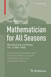 Mathematician for All Seasons by Hugo Steinhaus