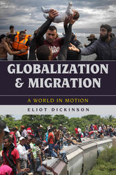 Globalization and Migration by Eliot Dickinson