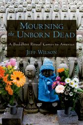 Mourning the Unborn Dead by Jeff Wilson