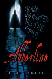 Abberline by Peter Thurgood