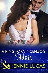 A Ring For Vincenzo's Heir (Mills & Boon Modern) (One Night With Consequences, Book 24) by Jennie Lucas