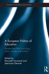 A European Politics of Education by Romuald Normand