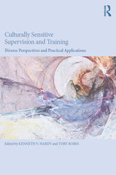 Culturally Sensitive Supervision and Training by Kenneth V. Hardy