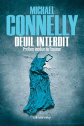 Deuil interdit by Michael Connelly