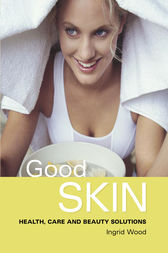 Good Skin by Ingrid Wood